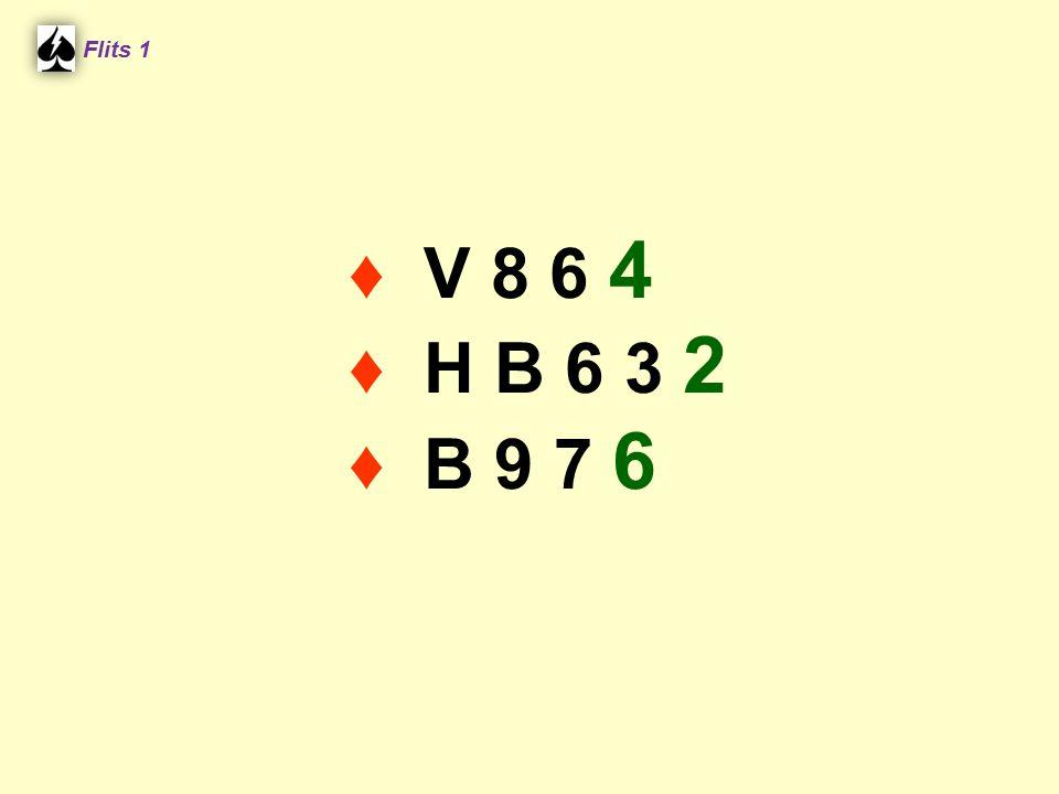 Zuid ♠ V 10 6 5 ♥ H B 7 ♦ A H B ♣ 9 6 5 West ♠ 7 ♥ A V 10 2 ♦ 10 8 2 ♣ 10 8 7 4 3 Noord ♠ A H B 4 3 ♥ 6 4 ♦ 9 4 ♣ H V B 2 Oost ♠ 9 8 2 ♥ 9 8 5 3 ♦ V 7 6 5 3 ♣ A 5.