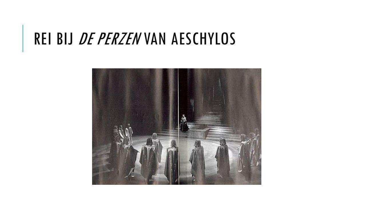 REI BIJ DE PERZEN VAN AESCHYLOS