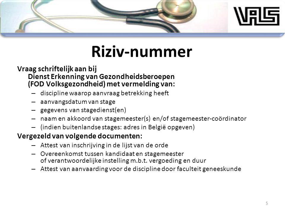 Vraag schriftelijk aan bij Dienst Erkenning van Gezondheidsberoepen (FOD Volksgezondheid) met vermelding van: – discipline waarop aanvraag betrekking