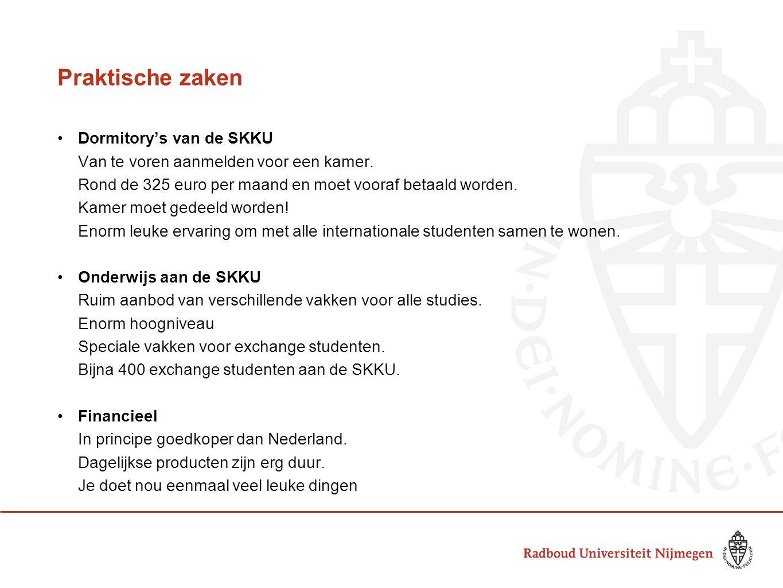 Praktische zaken Dormitory's van de SKKU Van te voren aanmelden voor een kamer. Rond de 325 euro per maand en moet vooraf betaald worden. Kamer moet g
