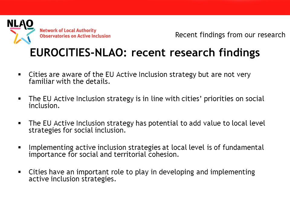  Cities are aware of the EU Active Inclusion strategy but are not very familiar with the details.