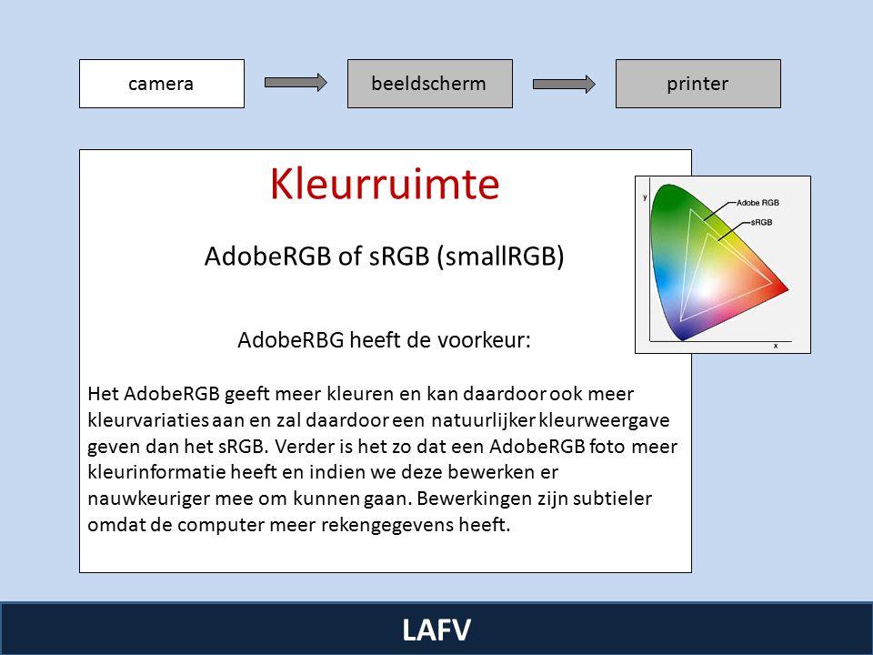 camerabeeldschermprinter LAFV Kleurruimte AdobeRGB of sRGB (smallRGB) AdobeRBG heeft de voorkeur: Het AdobeRGB geeft meer kleuren en kan daardoor ook meer kleurvariaties aan en zal daardoor een natuurlijker kleurweergave geven dan het sRGB.