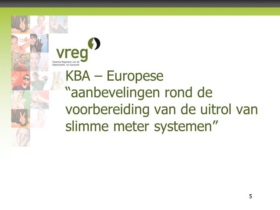 """Vlaamse Regulator van de Elektriciteits- en Gasmarkt 5 KBA – Europese """"aanbevelingen rond de voorbereiding van de uitrol van slimme meter systemen"""""""