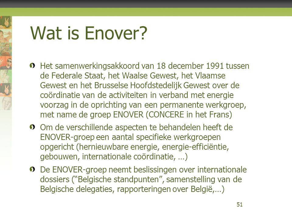 Wat is Enover? Het samenwerkingsakkoord van 18 december 1991 tussen de Federale Staat, het Waalse Gewest, het Vlaamse Gewest en het Brusselse Hoofdste