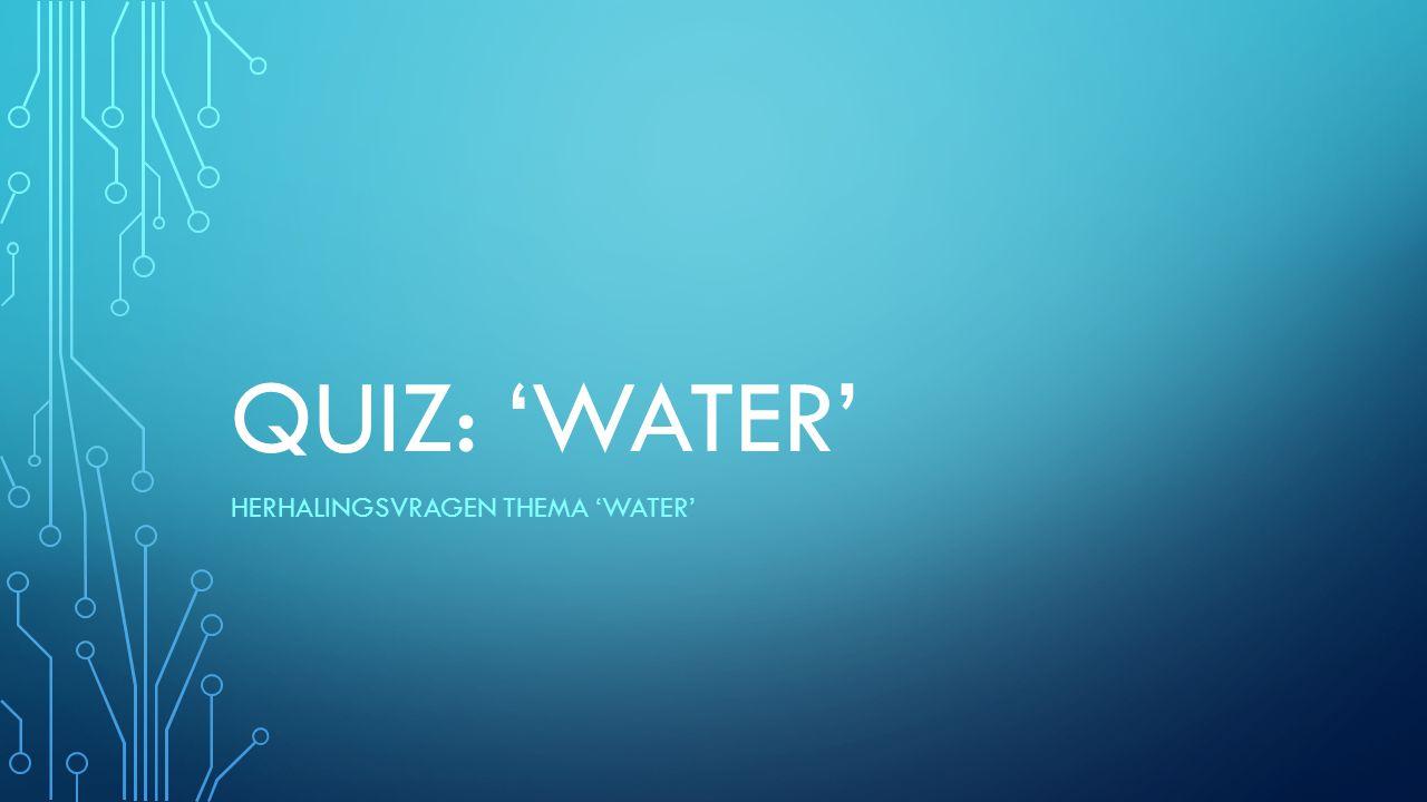 VRAAG 10: Moet het water drinkbaar zijn voor de volgende activiteiten: toiletspoeling en schoonmaak.
