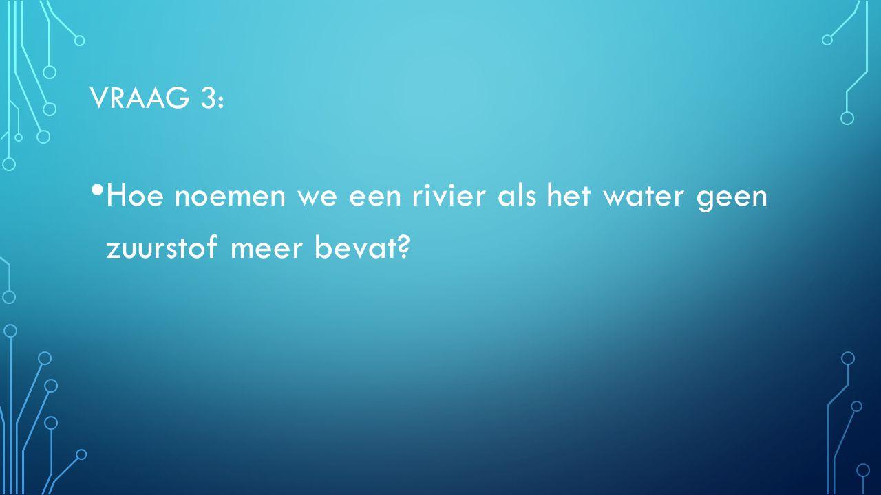 VRAAG 4: Wat doen landbouwers met hun velden als er watertekort is?