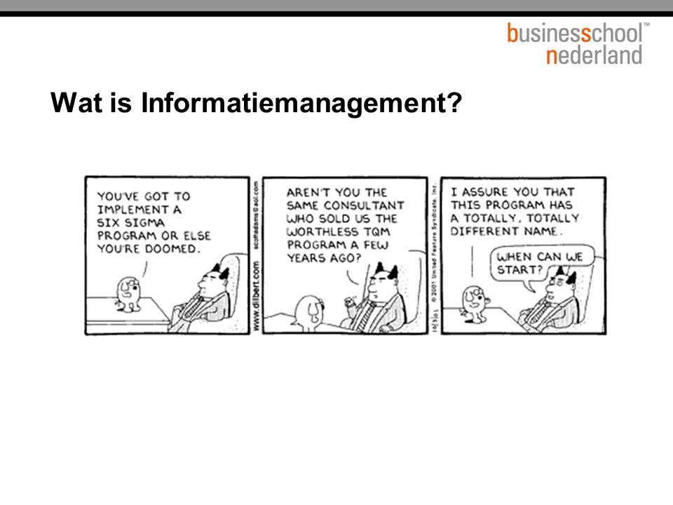 Nu even de praktijk  Bedrijven – nog steeds te weinig informatie  IT en Business zijn gescheiden  Moeilijk om werkelijk informatiemanagement te doen (analyseren wat wie krijgt, selecteren wat belangrijk is, beoordelen wie wat moet)  Lekkere inter- en intranetsite.