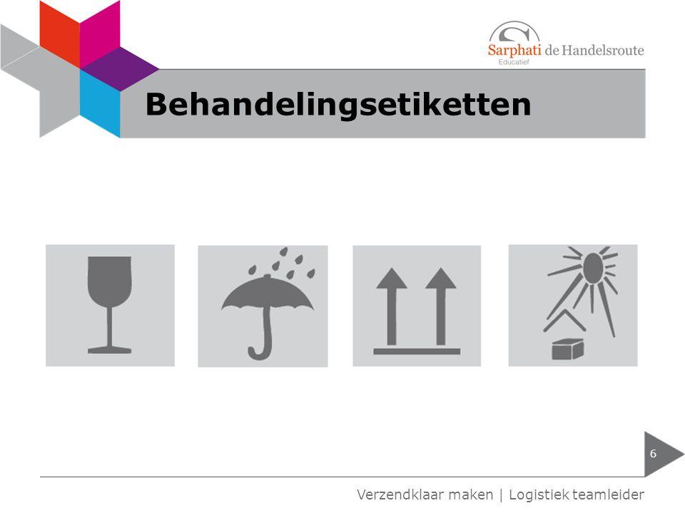 Behandelingsetiketten 6 Verzendklaar maken | Logistiek teamleider