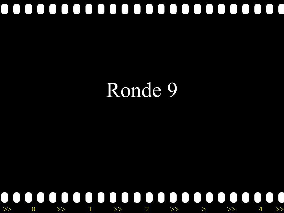 >>0 >>1 >> 2 >> 3 >> 4 >> Ronde 9