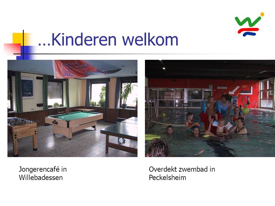 …Kinderen welkom Jongerencafé in Willebadessen Overdekt zwembad in Peckelsheim