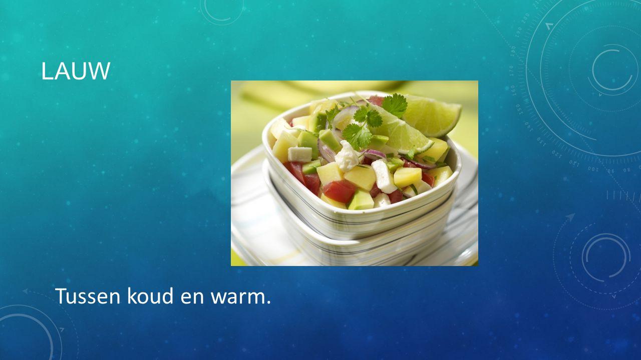 LAUW Tussen koud en warm.