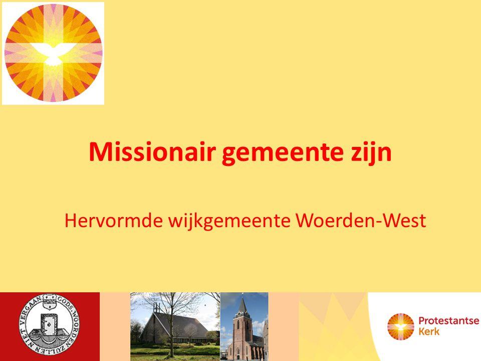 Missionair gemeente zijn Hervormde wijkgemeente Woerden-West