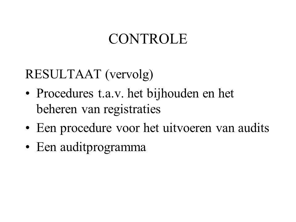 CONTROLE RESULTAAT (vervolg) Procedures t.a.v.