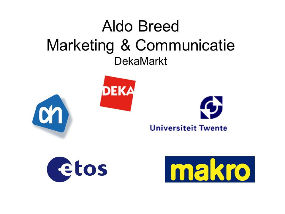 Aldo Breed Marketing & Communicatie DekaMarkt