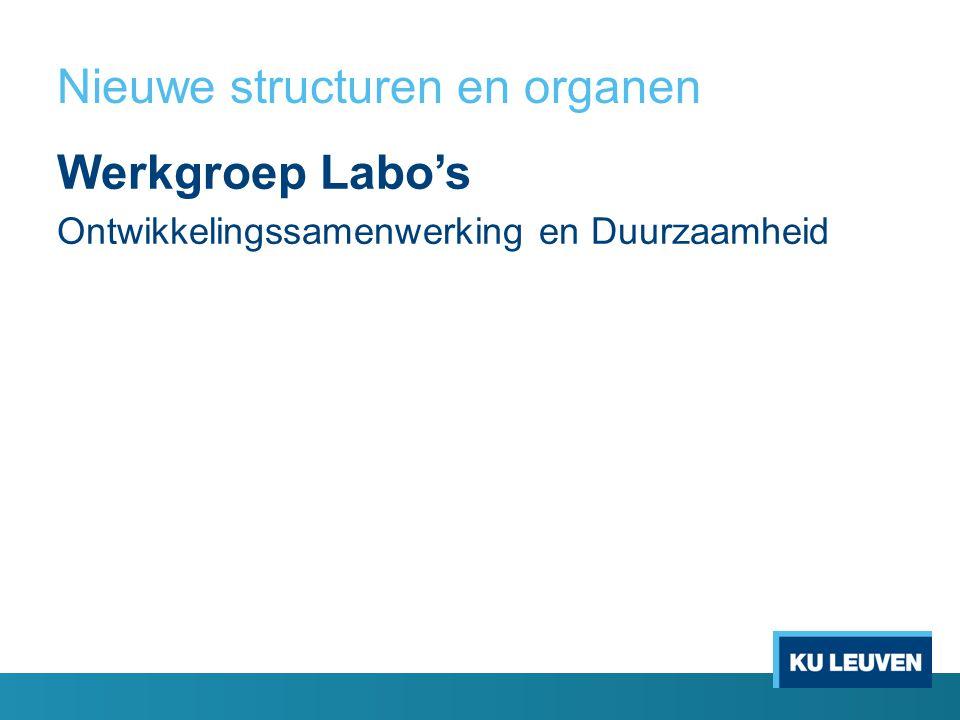 Nieuwe structuren en organen Werkgroep Labo's Ontwikkelingssamenwerking en Duurzaamheid