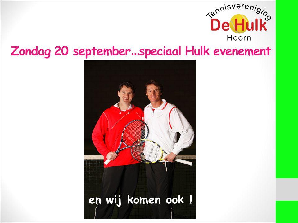 Zondag 20 september … speciaal Hulk evenement en wij komen ook !