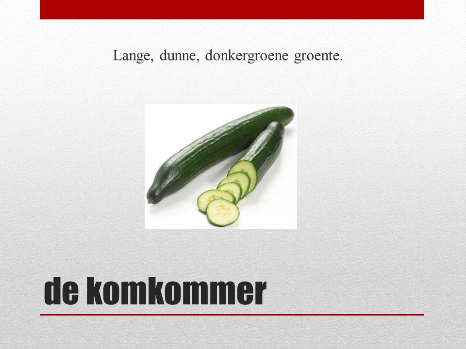 de komkommer Lange, dunne, donkergroene groente.