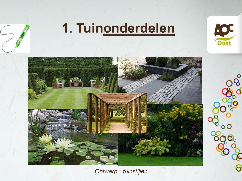 1. Tuinonderdelen Ontwerp - tuinstijlen