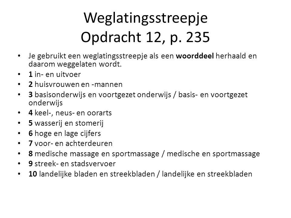 Weglatingsstreepje Opdracht 12, p.