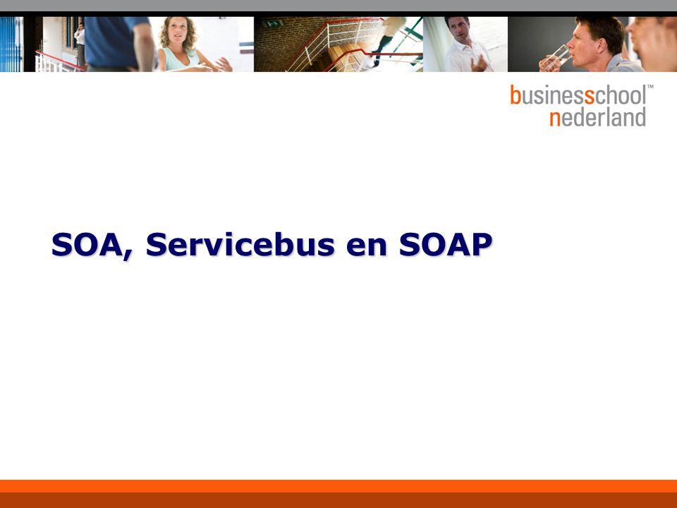 SOA, Servicebus en SOAP