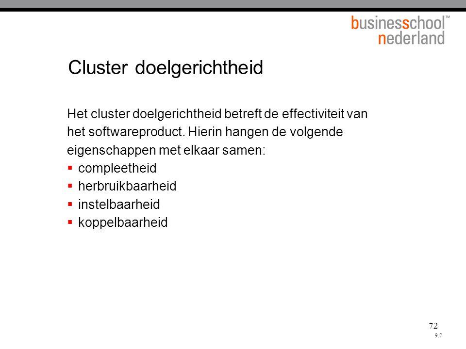 72 Cluster doelgerichtheid Het cluster doelgerichtheid betreft de effectiviteit van het softwareproduct.