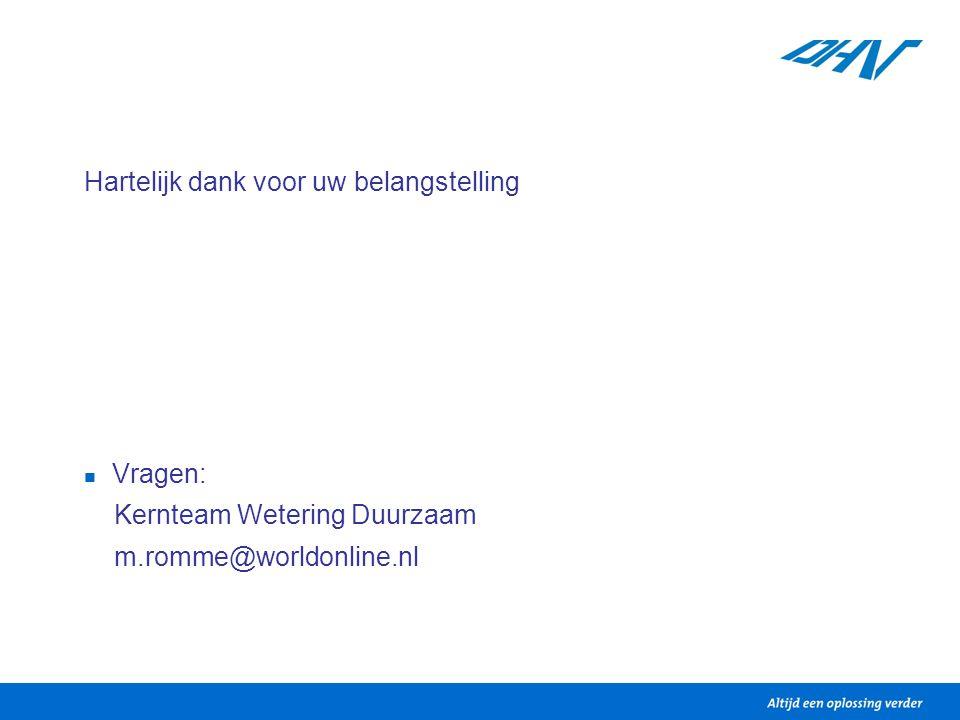 Hartelijk dank voor uw belangstelling Vragen: Kernteam Wetering Duurzaam m.romme@worldonline.nl