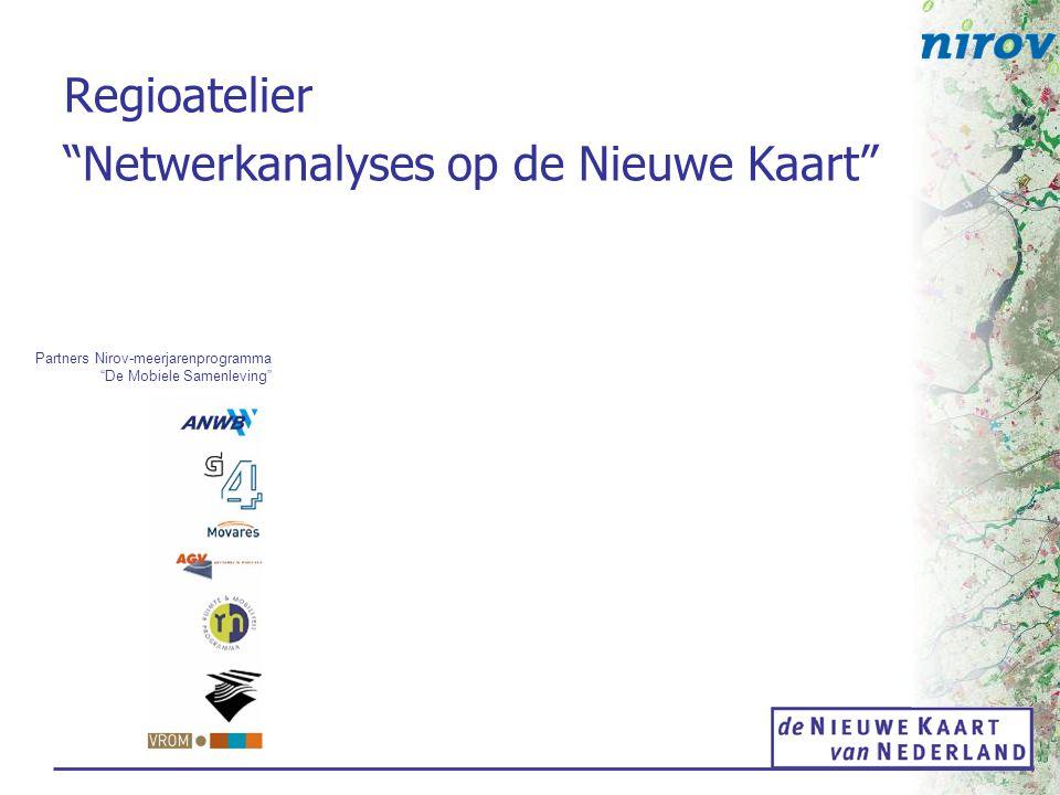 Netwerkanalyse op de Nieuwe Kaart Programma 12.30 uur Ontvangst met koffie en thee 13.00 uurWelkomstwoord Jan Kadijk, Nirov / projectleider de Nieuwe Kaart van Nederland Netwerkanalyses op de kaart.