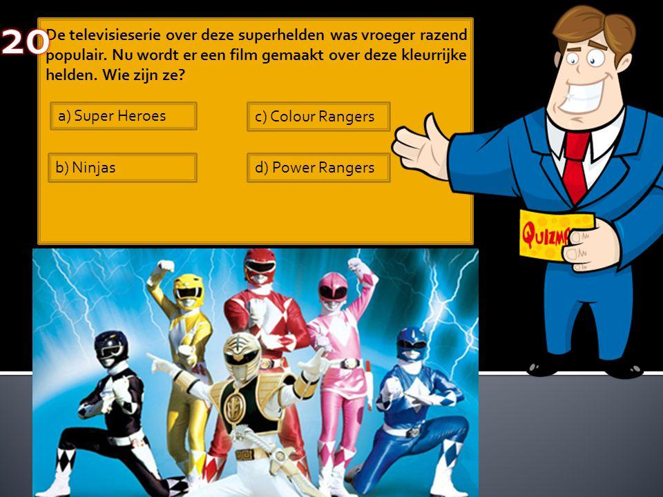 De televisieserie over deze superhelden was vroeger razend populair. Nu wordt er een film gemaakt over deze kleurrijke helden. Wie zijn ze? a) Super H