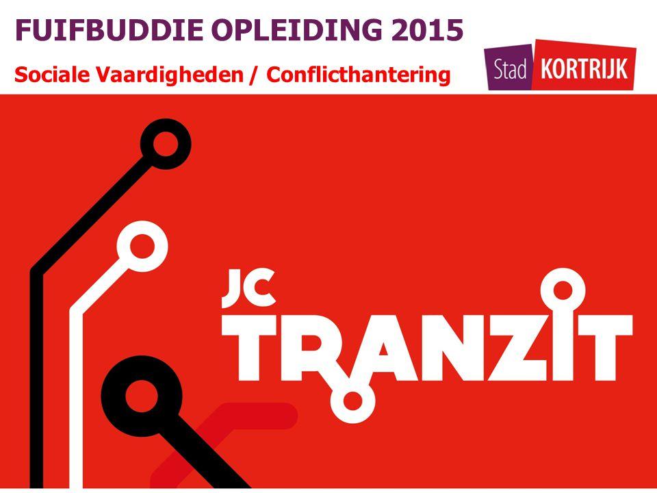 FUIFBUDDIE OPLEIDING 2015 Sociale Vaardigheden / Conflicthantering