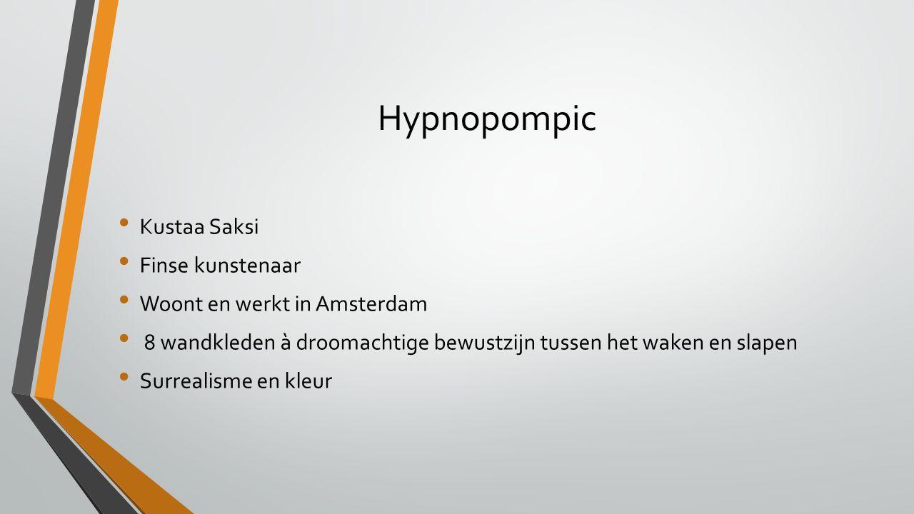 Hypnopompic Kustaa Saksi Finse kunstenaar Woont en werkt in Amsterdam 8 wandkleden à droomachtige bewustzijn tussen het waken en slapen Surrealisme en kleur