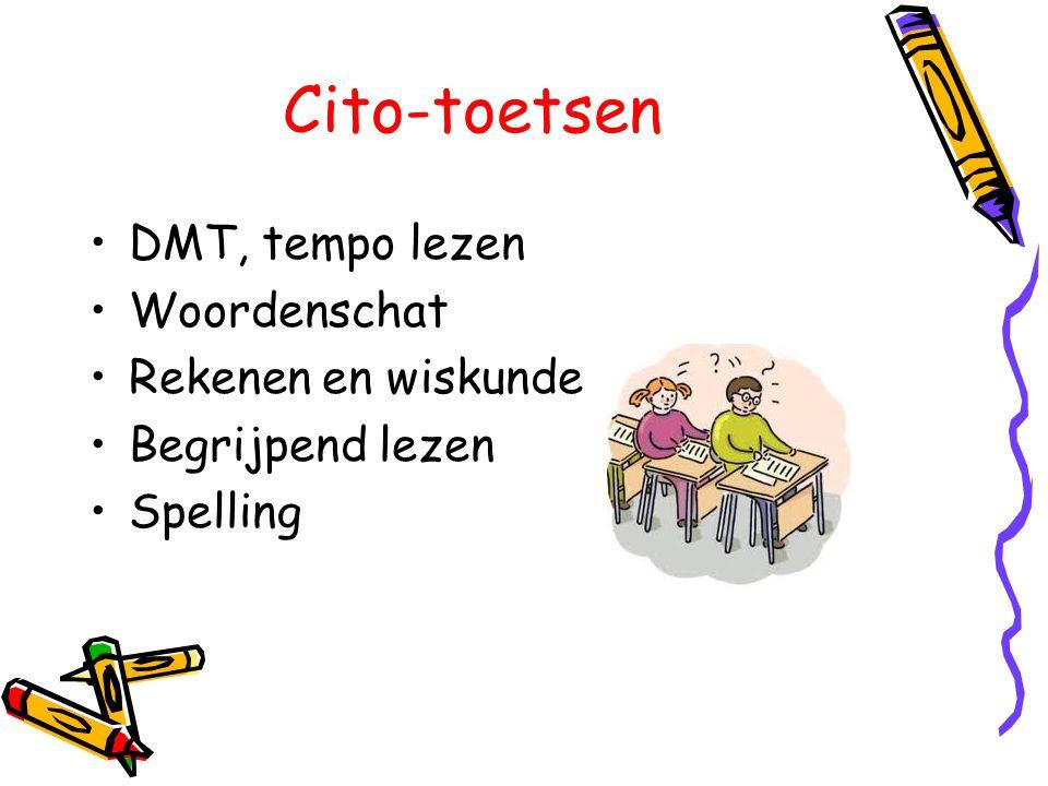 Cito-toetsen DMT, tempo lezen Woordenschat Rekenen en wiskunde Begrijpend lezen Spelling