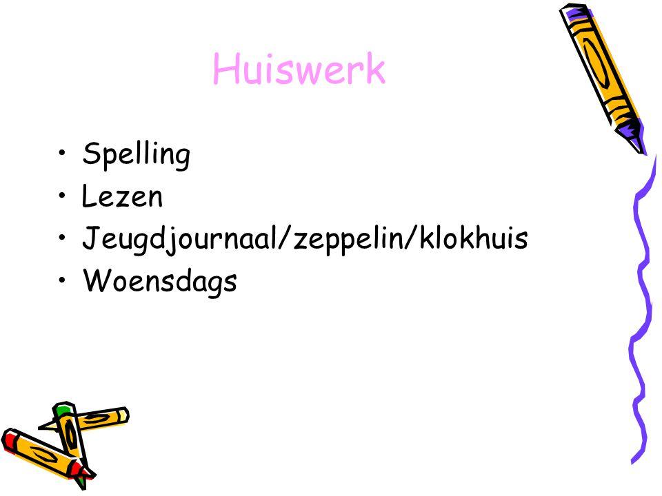 Huiswerk Spelling Lezen Jeugdjournaal/zeppelin/klokhuis Woensdags
