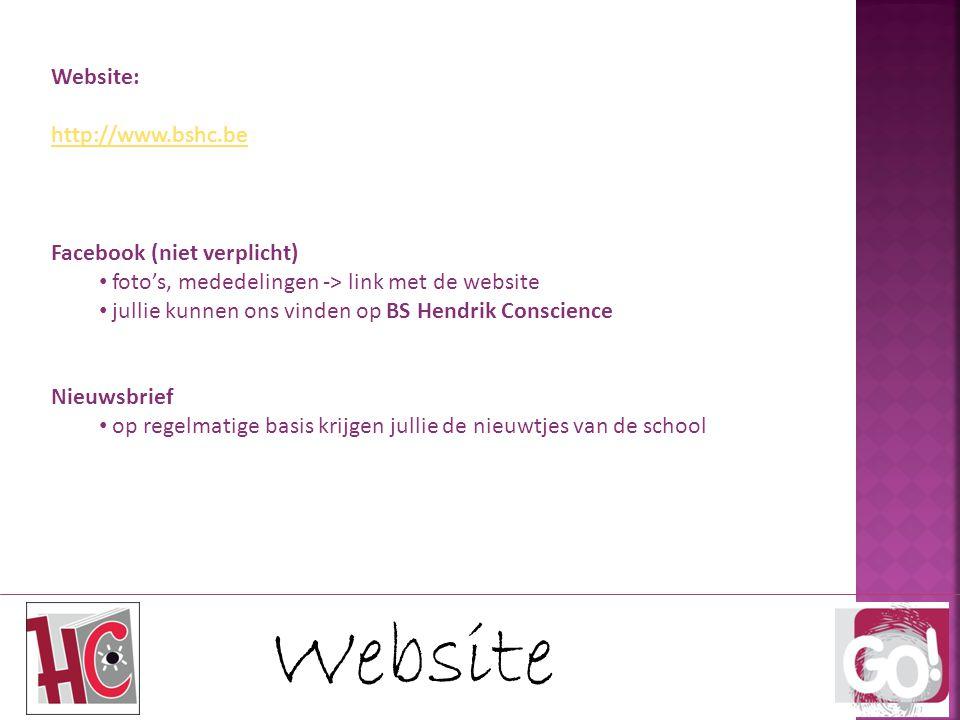 Website Website: http://www.bshc.be Facebook (niet verplicht) foto's, mededelingen -> link met de website jullie kunnen ons vinden op BS Hendrik Consc