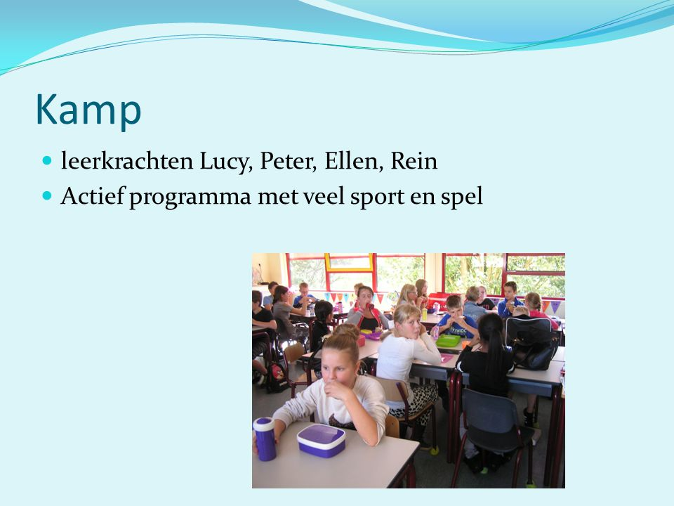 Kamp leerkrachten Lucy, Peter, Ellen, Rein Actief programma met veel sport en spel