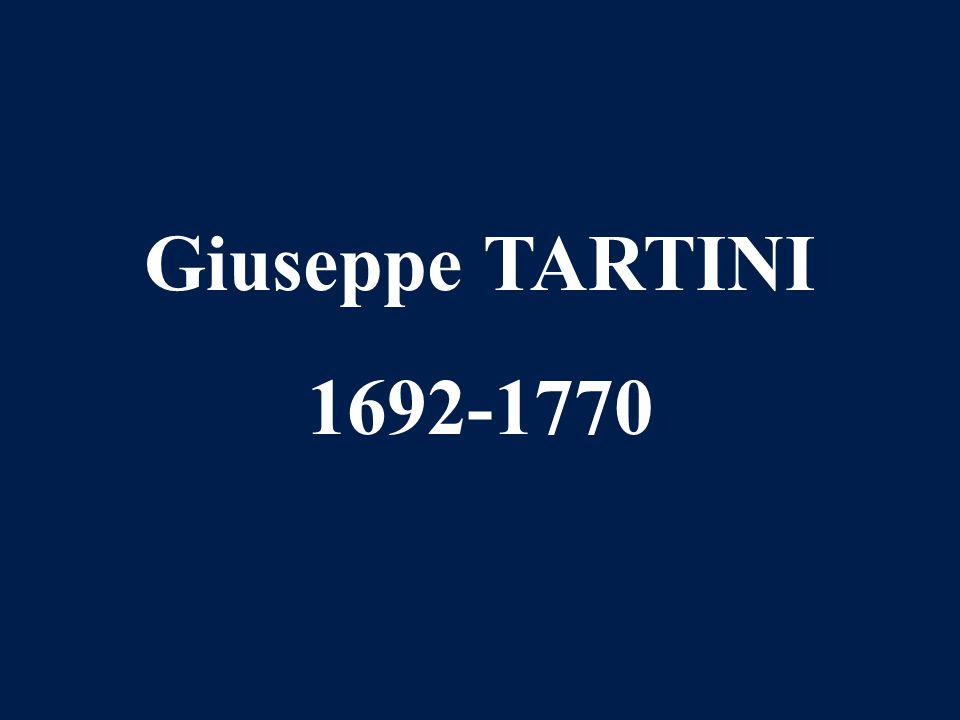 Giuseppe TARTINI 1692-1770