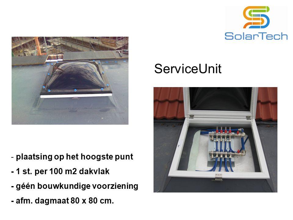 ServiceUnit - plaatsing op het hoogste punt - 1 st. per 100 m2 dakvlak - géén bouwkundige voorziening - afm. dagmaat 80 x 80 cm.