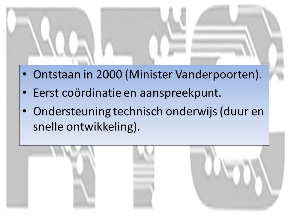 Ontstaan in 2000 (Minister Vanderpoorten).Eerst coördinatie en aanspreekpunt.