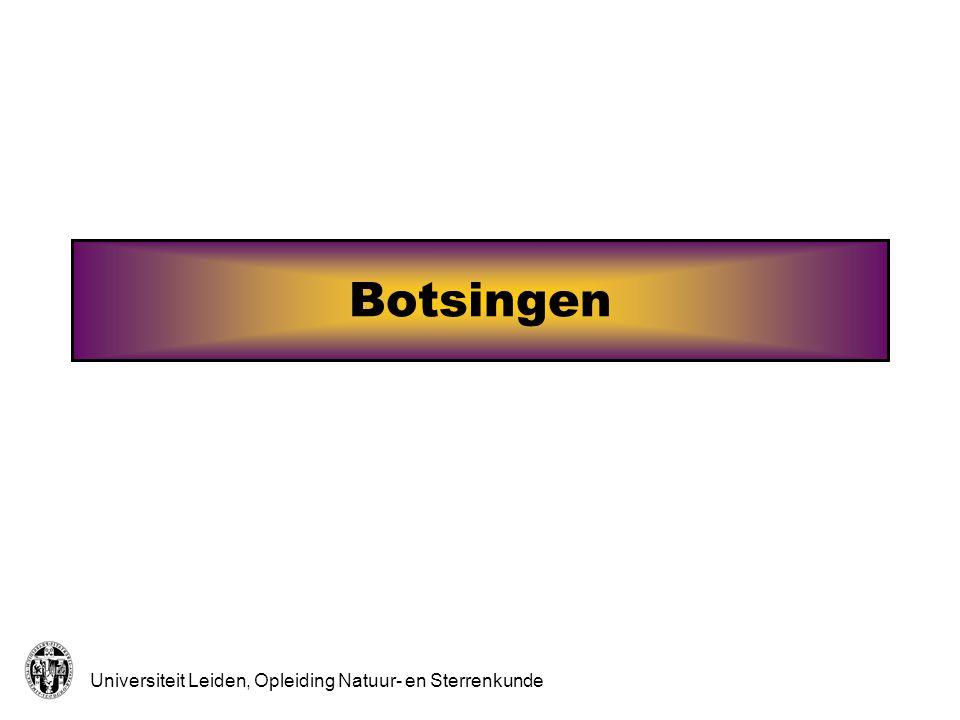 Universiteit Leiden, Opleiding Natuur- en Sterrenkunde Botsingen