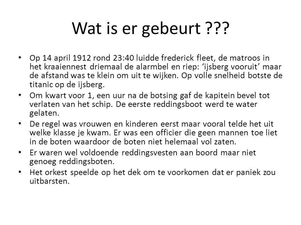 Wat is er gebeurt ??? Op 14 april 1912 rond 23:40 luidde frederick fleet, de matroos in het kraaiennest driemaal de alarmbel en riep: 'ijsberg vooruit