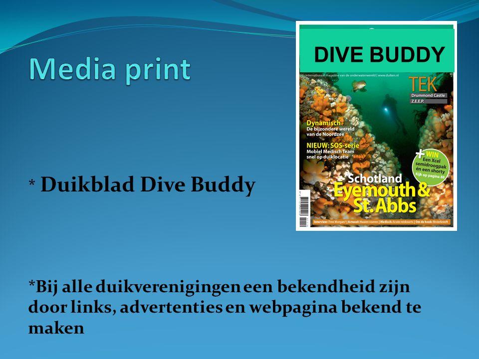 * Duikblad Dive Buddy *Bij alle duikverenigingen een bekendheid zijn door links, advertenties en webpagina bekend te maken DIVE BUDDY