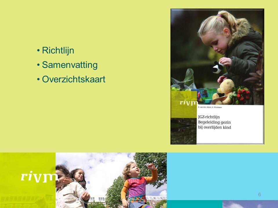 Administratieve verwerking Bericht van overlijden verwerken in planningssysteem JGZ en zorgen dat het systeem het kind niet meer kan oproepen voor: -Screening/RVP/cursus etc -Klanttevredenheidsonderzoek, 4-jarig GGD onderzoek etc.