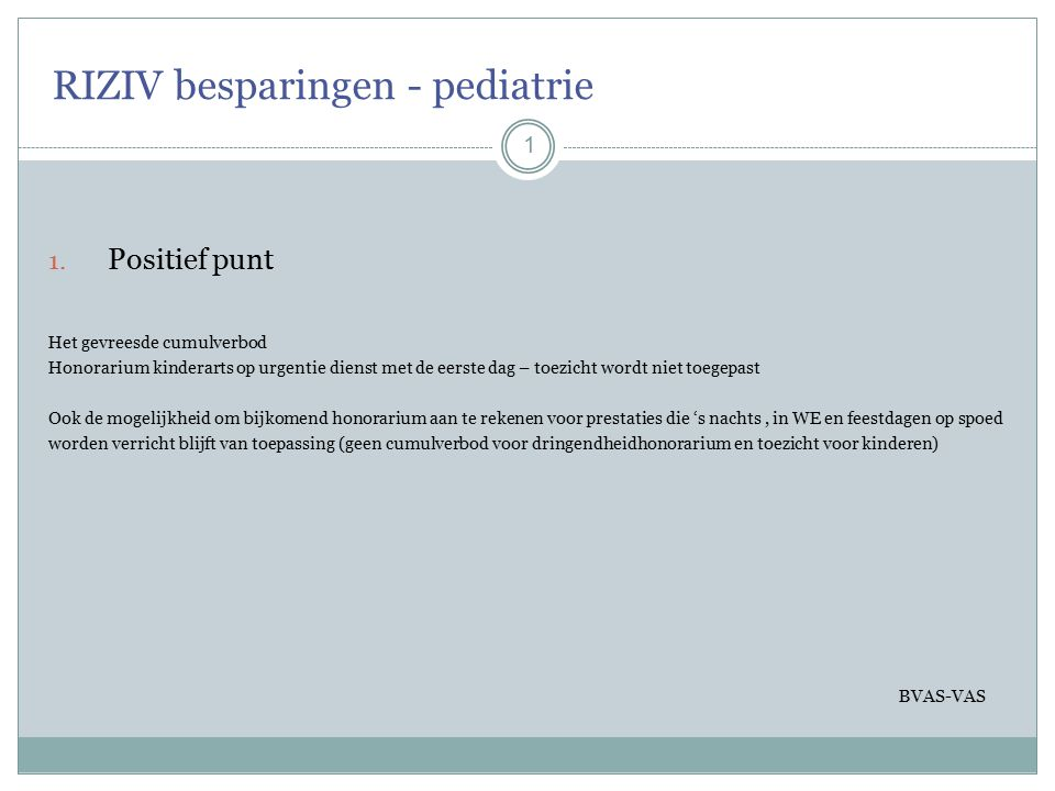 RIZIV besparingen - pediatrie 1 1.