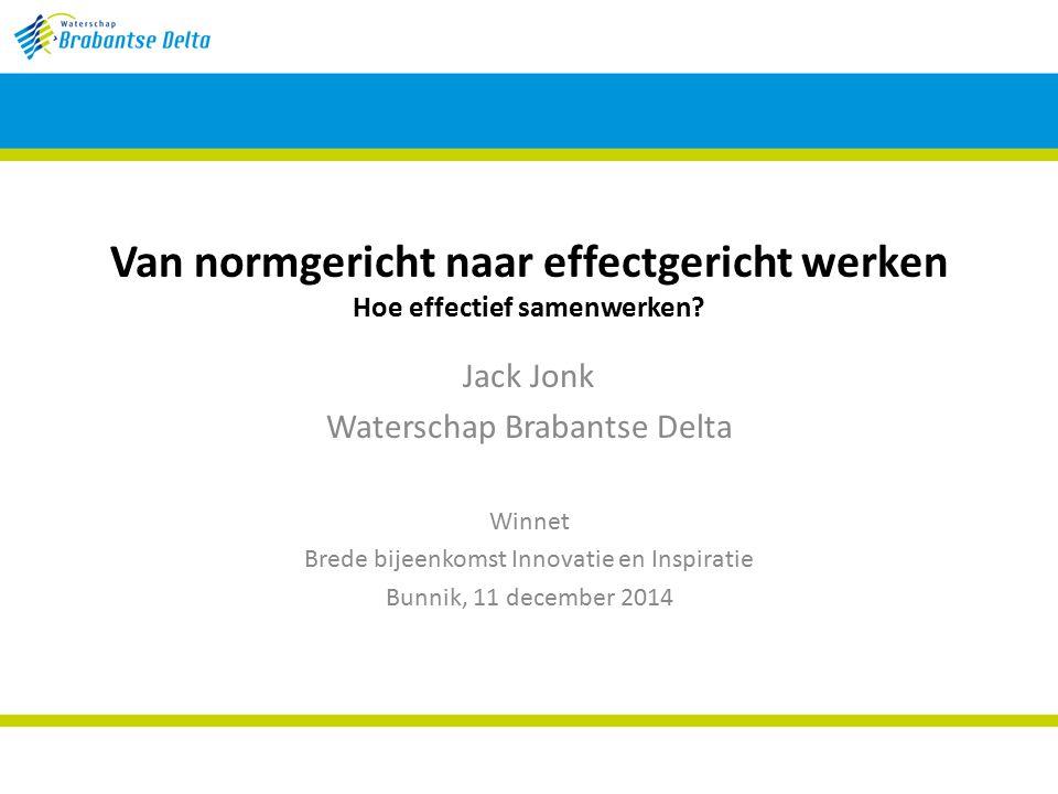 Jack Jonk Waterschap Brabantse Delta Winnet Brede bijeenkomst Innovatie en Inspiratie Bunnik, 11 december 2014