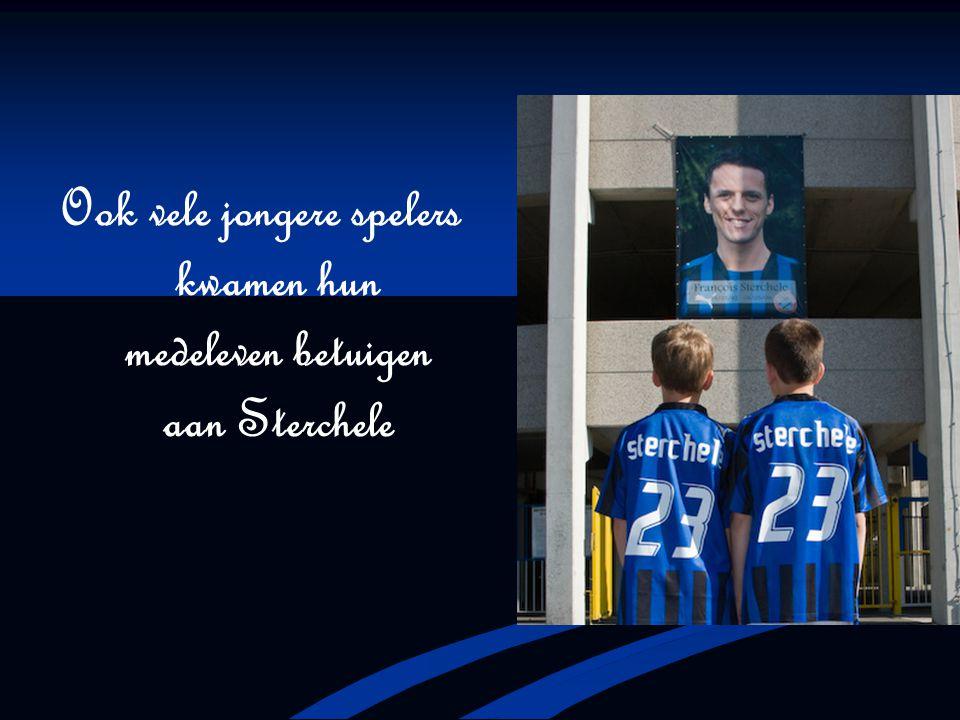 Ook vele jongere spelers kwamen hun medeleven betuigen aan Sterchele