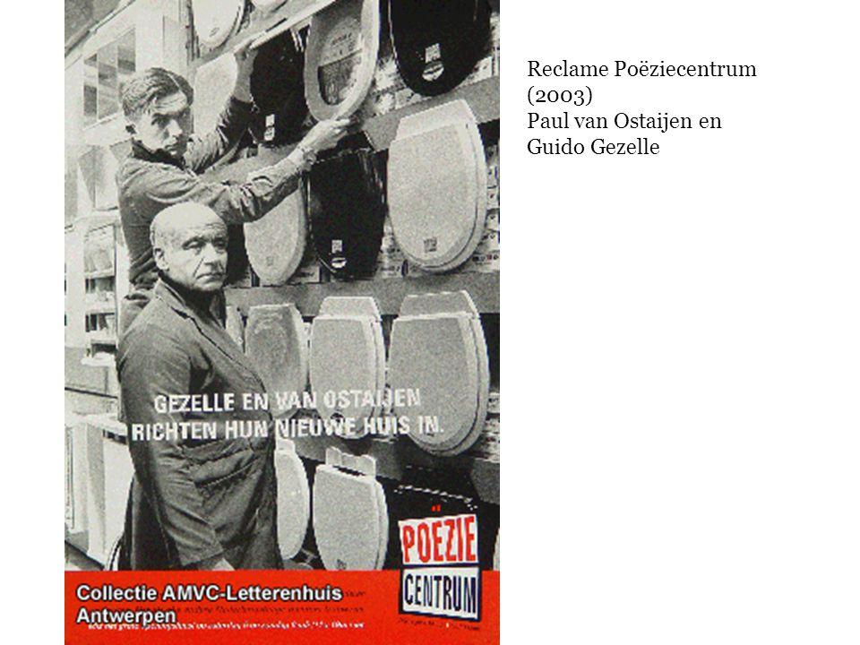 Reclame Poëziecentrum (2003) Paul van Ostaijen en Guido Gezelle
