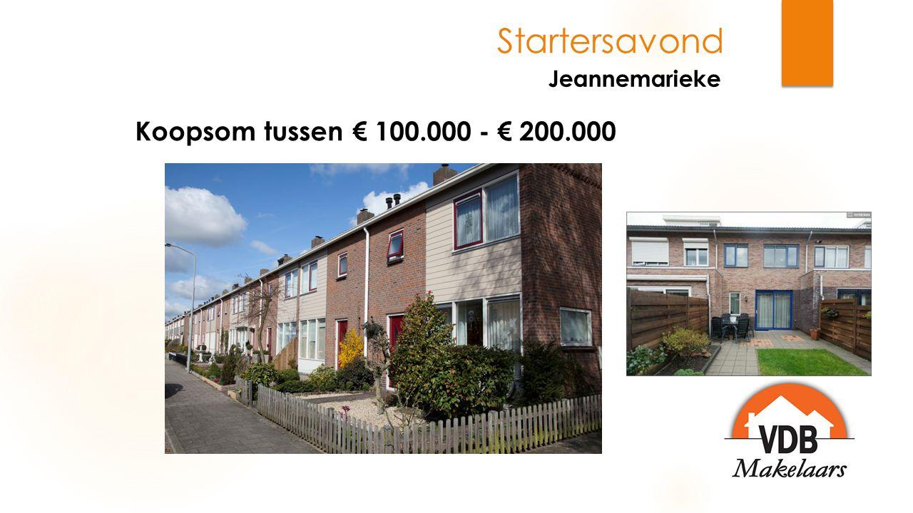 Startersavond Jeannemarieke  Aankoopmakelaar  Woningmarkt Amersfoort  1.600 objecten (950 woningen & 650 appartementen)  Ca.