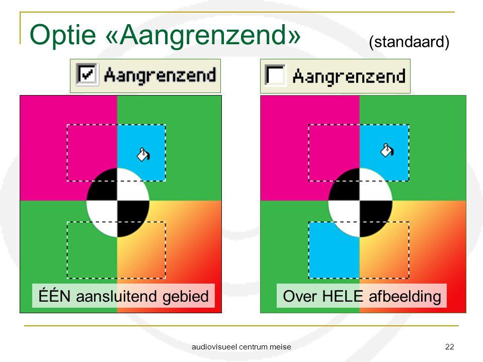 audiovisueel centrum meise 22 Optie «Aangrenzend» (standaard) ÉÉN aansluitend gebiedOver HELE afbeelding