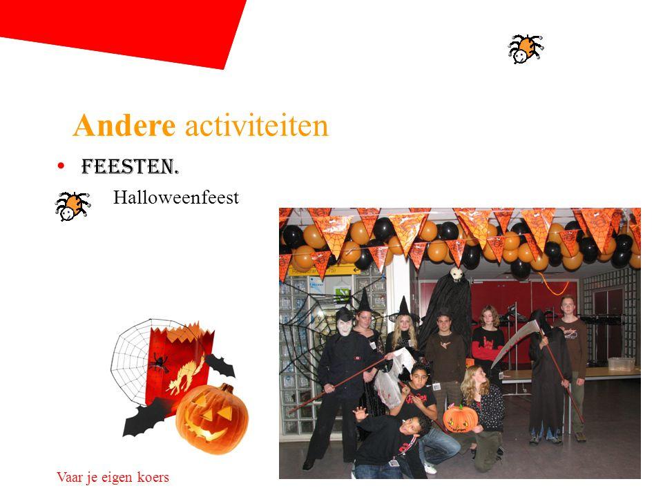 Andere activiteiten Feesten. Halloweenfeest
