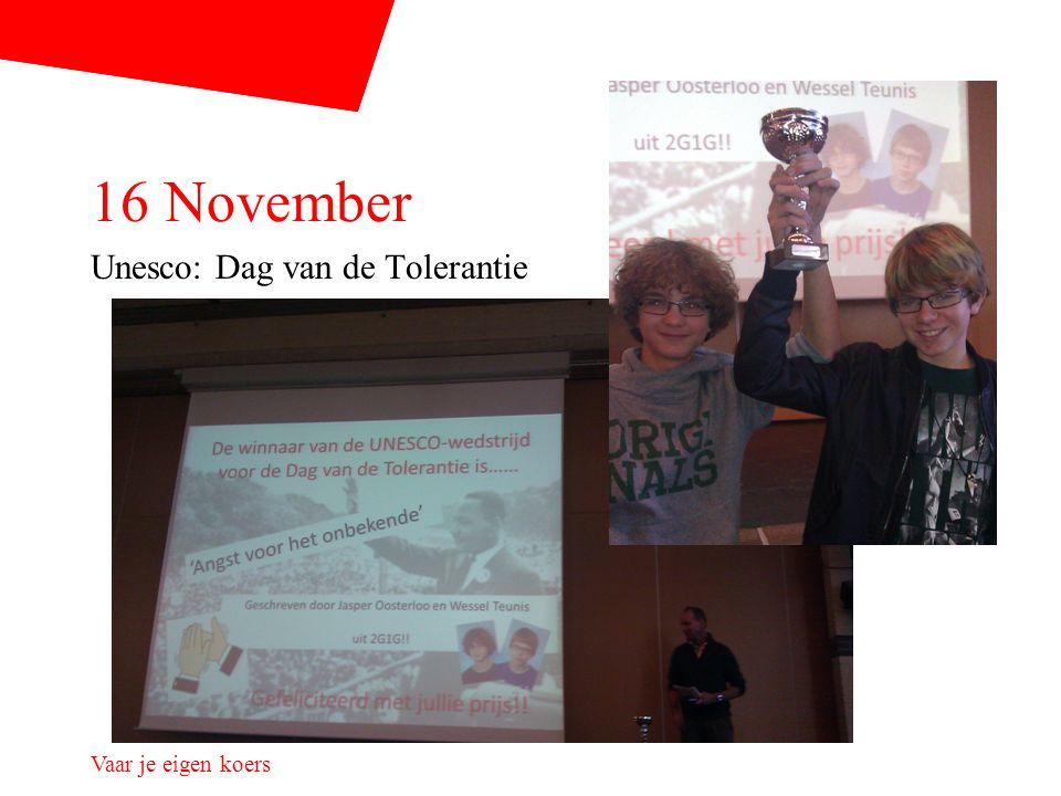 16 November Unesco: Dag van de Tolerantie Vaar je eigen koers