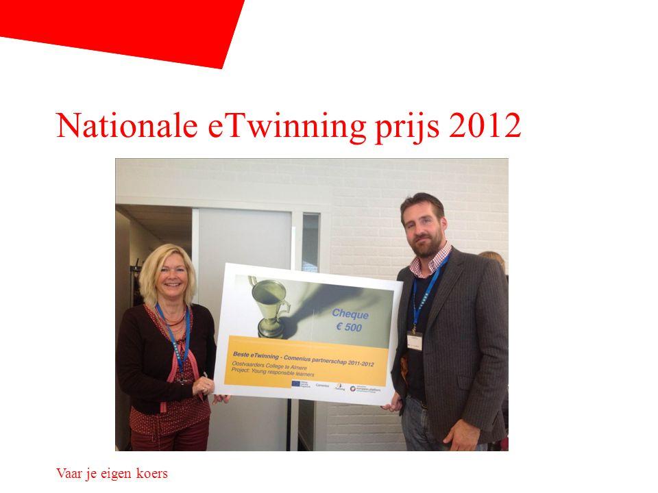 Nationale eTwinning prijs 2012 Vaar je eigen koers